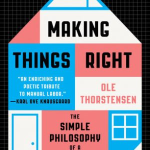 """Book Notes: """"Making Things Right"""" (2017)"""