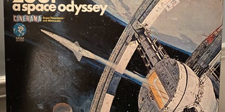 Saturday Spins: Soundtracks Vol 1, 2001: A Space Odyssey